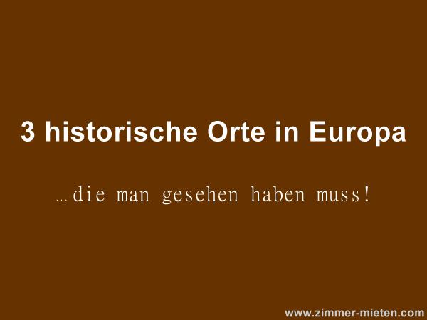 Historische Orte Europa