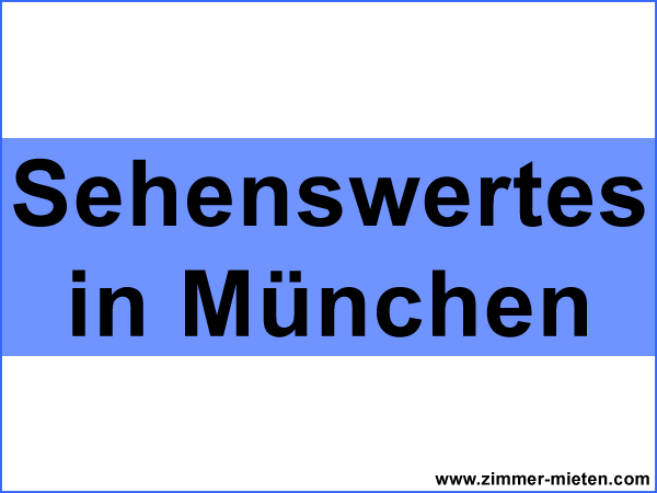 Sehenswertes München