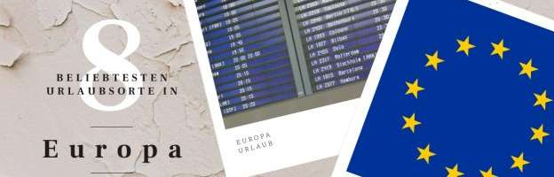 Urlaubsorte Europa